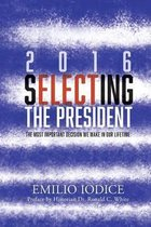2016, Selecting the President