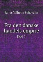 Fra Den Danske Handels Empire del 1