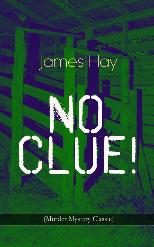 Omslag van NO CLUE! (Murder Mystery Classic)
