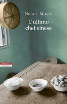 Boek cover Lultimo chef cinese van Nicole Mones (Onbekend)