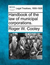Handbook of the Law of Municipal Corporations.
