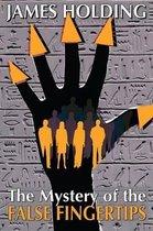 The Mystery of the False Fingertips