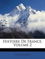 Histoire de France, Volume 2