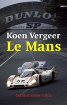 Le Mans - Geillustreerde Editie