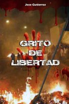 Grito de Libertad