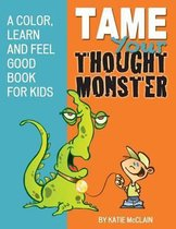 Tame Your Thought Monster