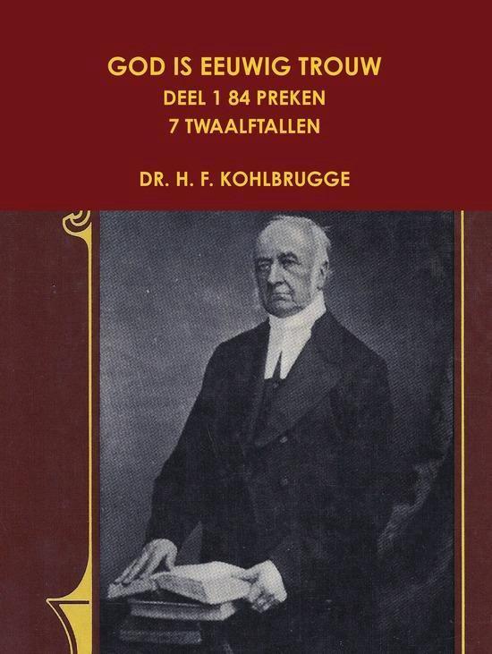 God is eeuwig trouw 1 - H.F. Kohlbrugge |