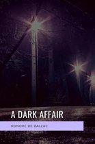 A dark affair