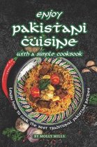 Enjoy Pakistani Cuisine with a Simple Cookbook