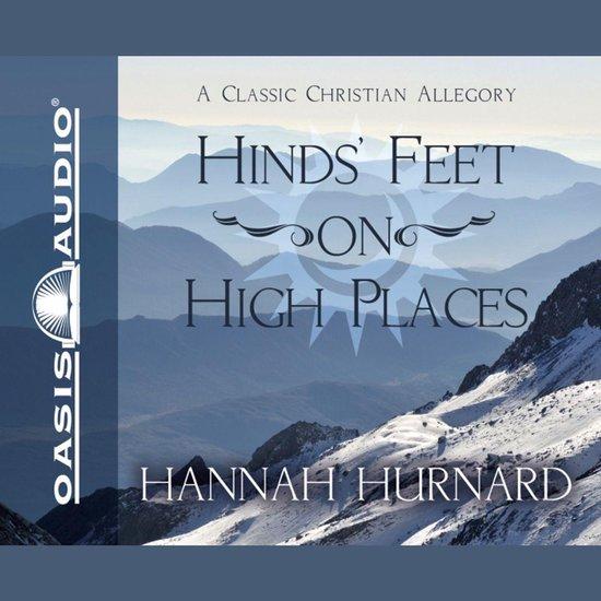 Hind's Feet on High Places - Hannah Hurnard |