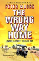 Boek cover The Wrong Way Home van Peter Moore