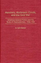 Monsters, Mushroom Clouds, and the Cold War