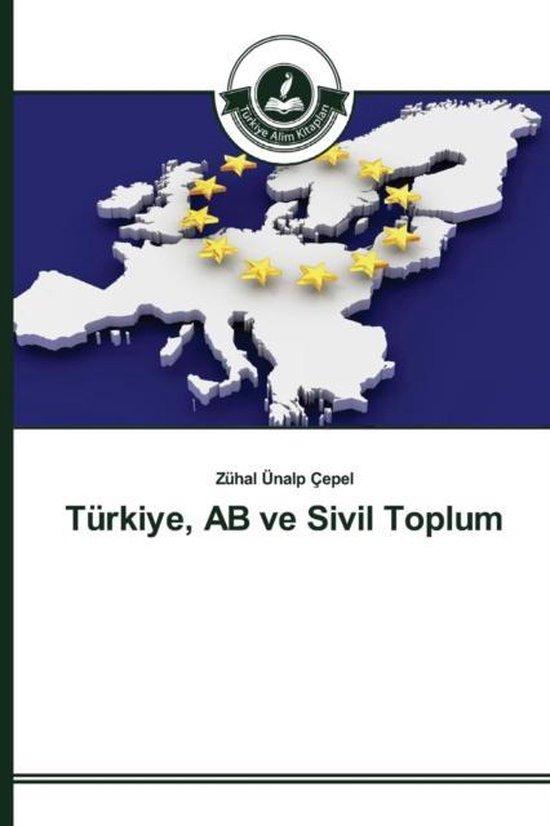 Turkiye, AB Ve Sivil Toplum