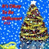 It's Okay to Be Different #12