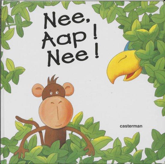 Cover van het boek 'Nee, Aap! Nee!'