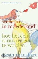 Welkom In Moederland