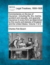 Commentaries on the Law of Insurance