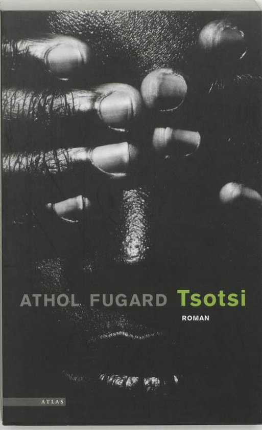 Tsotsi - Athol Fugard |