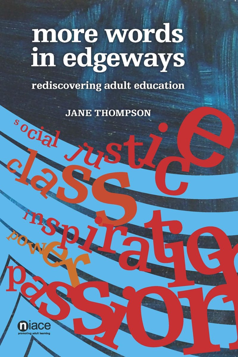 More Words in Edgeways: Rediscovering Adult Education