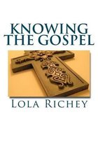Knowing the Gospel
