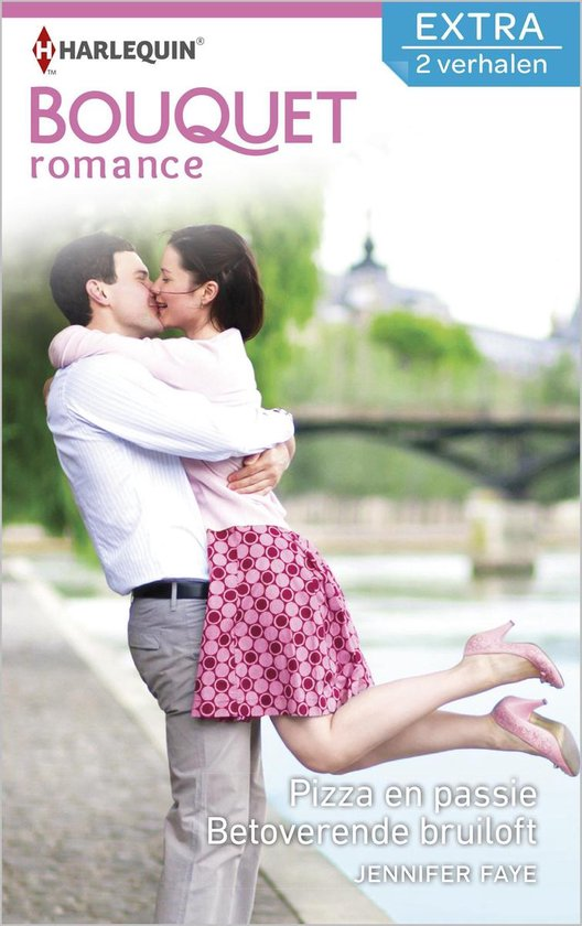 Bouquet Extra 394 - Pizza en passie ; Betoverende bruiloft (2-in-1) - Jennifer Faye pdf epub