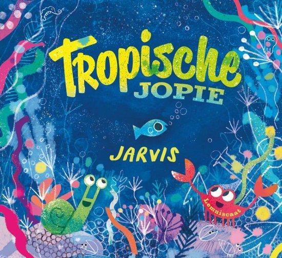 Kinderboeken Lemniscaat Prentenboek - Tropische Jopie. 3+