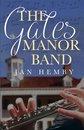 The Gates Manor Band