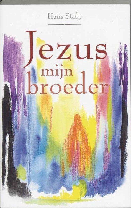 Jezus, mijn broeder - Hans Stolp pdf epub