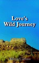 Love's Wild Journey