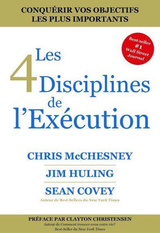 Boek cover Les 4 Disciplines de lExécution van Chris Mcchesney (Onbekend)
