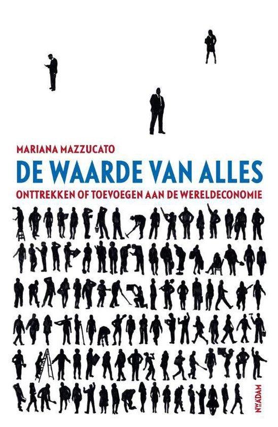 Boek cover De waarde van alles van Mariana Mazzucato (Paperback)