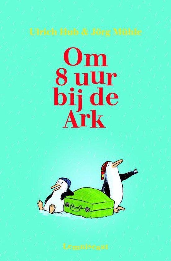 Om 8 uur bij de Ark - Ulrich Hub  