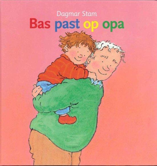 Bas - Bas past op opa - Dagmar Stam |