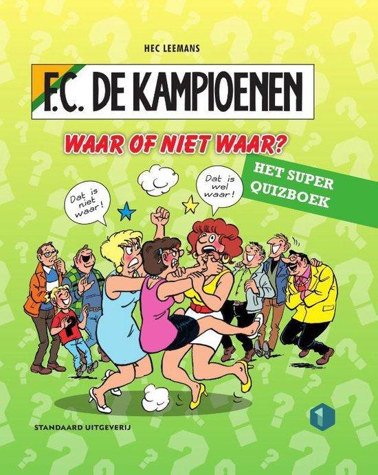F.C. De Kampioenen - Waar of niet waar? - Hec Leemans |