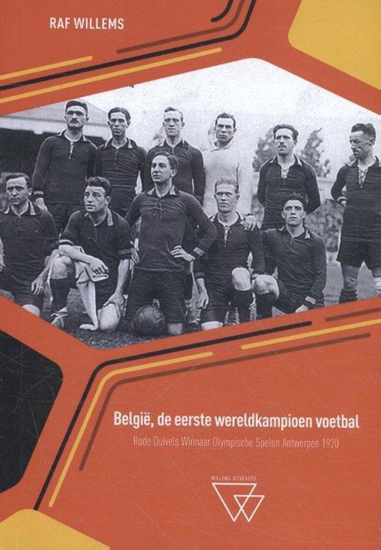 België, de eerste wereldkampioen voetbal - Raf Willems pdf epub
