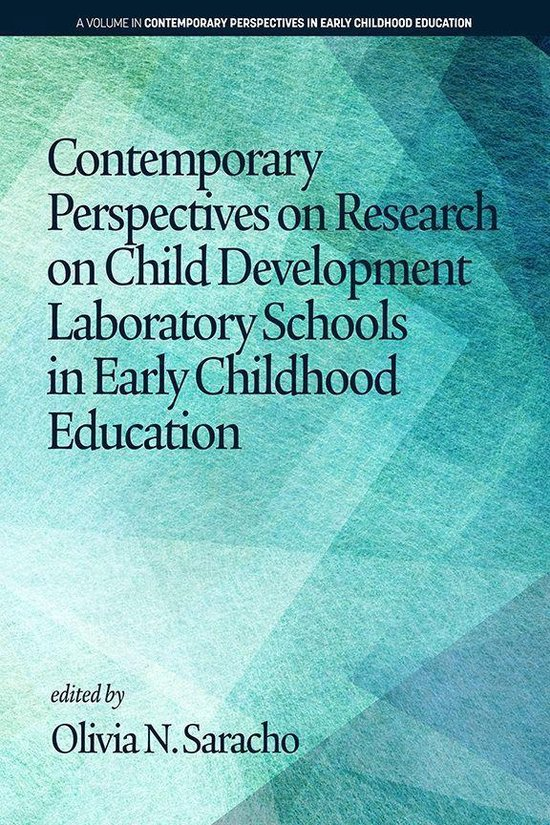 Omslag van Contemporary Perspectives on Research on Child Development Laboratory Schools in Early Childhood Education
