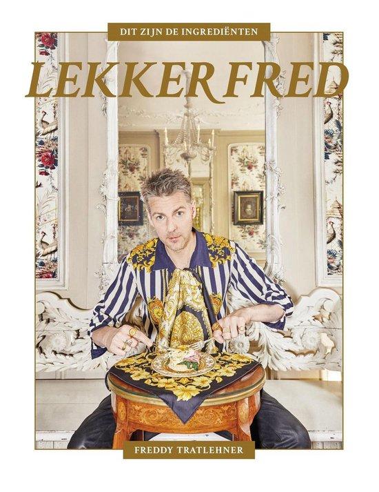 Lekker Fred - Freddy Tratlehner |