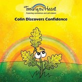 Colin Discovers Confidence