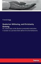 Quakerism Withering, and Christianity Reviving