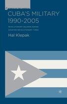 Cuba's Military 1990-2005