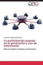 La Participacion Popular En La Generacion y USO de Informacion