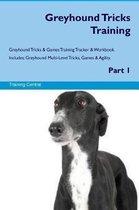 Greyhound Tricks Training Greyhound Tricks & Games Training Tracker & Workbook. Includes
