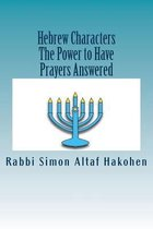 Hebrew Characters -The Power to Have Prayers Answered