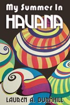 My Summer in Havana: Coffee, Tobacco & Capitalism in Rural Cuba 1959-1985