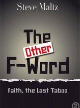 The (other) F Word : Faith, the Last Taboo