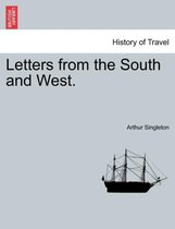 Letters from the South and West.