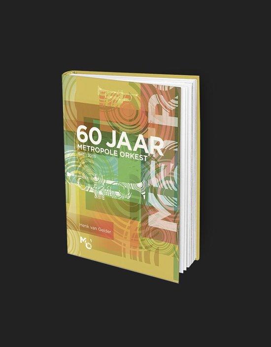 60 Jaar Metropole Orkest - Henk van Gelder |