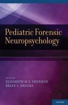 Pediatric Forensic Neuropsychology