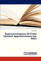 Superconvergence of Finite Element Approximations for Pdes