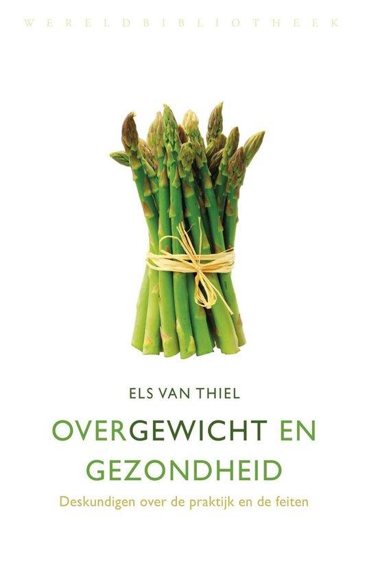 Over gewicht en gezondheid - Els van Thiel |